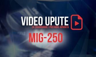 VIDEO:  Upute i savjeti za aparat za zavarivanje MIG-250